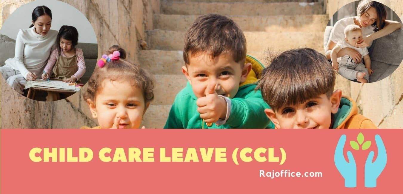 child care leave (CCL)